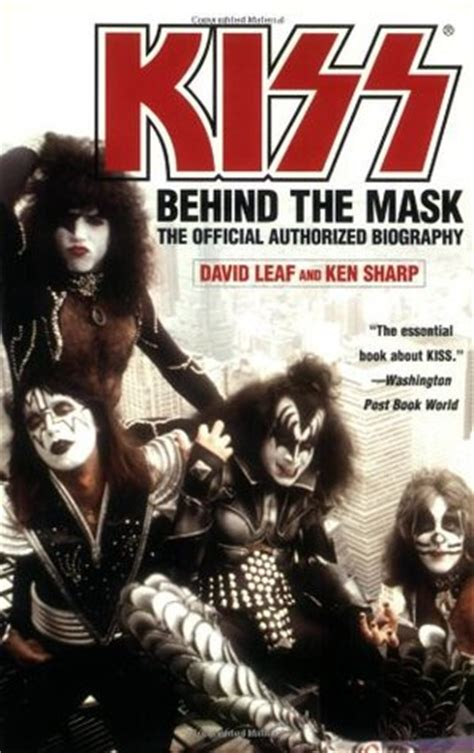 kiss biography book kiss behind the mask official authorized biography by