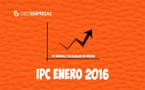 ipc enero 2016 en chile blog de administraci 243 n de fincas ipc enero