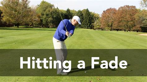 how to fix a fade in your golf swing how to hit a fade in golf like a pro golf instruction
