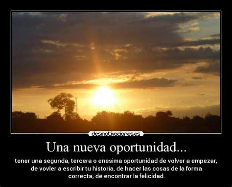 una nueva oportunidad spanish una nueva oportunidad desmotivaciones