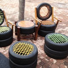 Never tired for these tires seats made from old tires wood and nylon