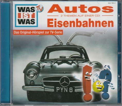 Kühlmittel Auto Was Ist Das by Was Ist Was Autos Eisenbahnen Das Original H 246 Rspiel