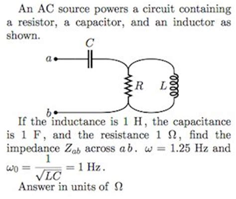 capacitor resistor inductor circuit an ac source powers a circuit containing a resisto chegg