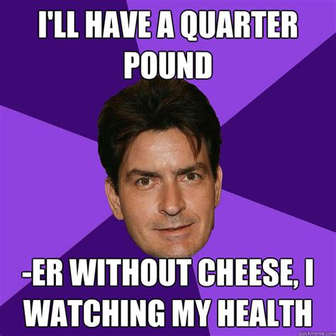 Meme Pictures Without Captions - i ll have a quarter pound er without cheese i watching