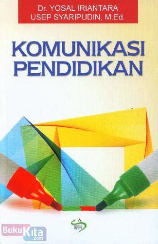 Buku Komunikasi Pendidikan bukukita komunikasi pendidikan toko buku