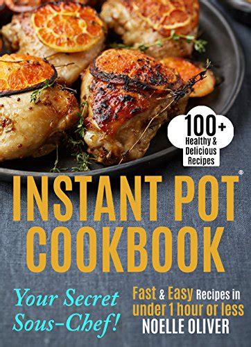 the complete instant pot recipes book 100 simple and budget friendly recipes for healthy and diet meals books pdf instant pot cookbook 100 healthy