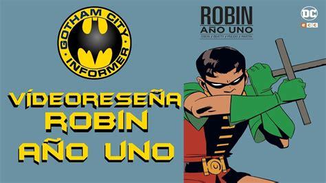 batman ao uno 6a robin a 209 o uno gotham city informer todo batman en espa 241 ol youtube