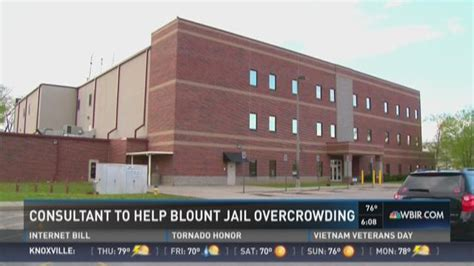 Blount County Arrest Records Consultant To Help Blount County Overcrowding Wbir
