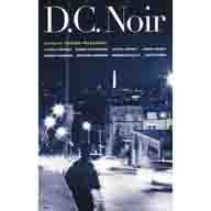 Dc Noir Akashic Noir www reviewingtheevidence dc noir by george