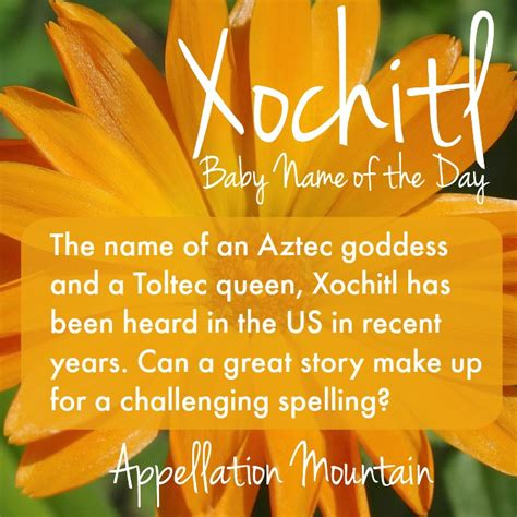 name of xochitl baby name of the day appellation mountain