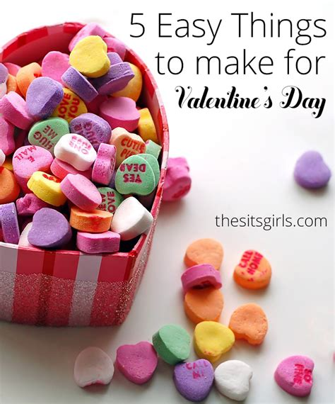 things to make him for valentines day 5 easy things to make for s day