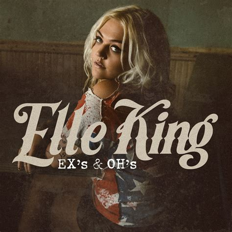 Ex S Oh S Elle King | jam of the day ex s and oh s elle king jamspreader