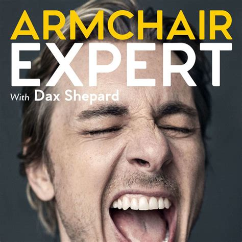 armchair expert listen to episodes of armchair expert with dax shepard on