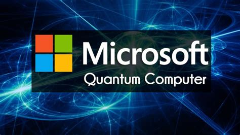 Artificial Intelligence by Microsoft Is Developing Its Own Quantum Computer And Os