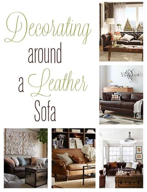 decorating leather sofa 1000 ideas about leather couch decorating on pinterest