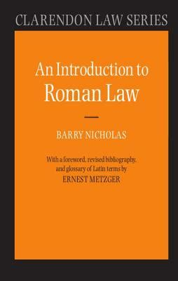 about law an introduction an introduction to roman law book by barry nicholas 1 available editions half price books