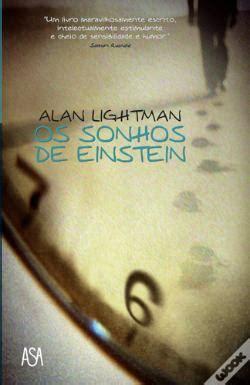 Mimpi Mimpi Einstein Alan Lightman os sonhos de einstein alan lightman livro wook