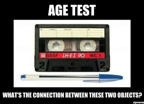 Tape Meme - age test whats the connection between these two objects