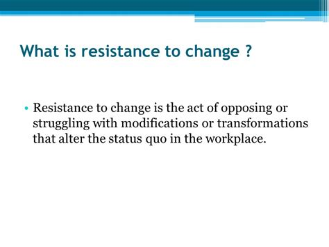 what are resistors to change organizational change management ppt