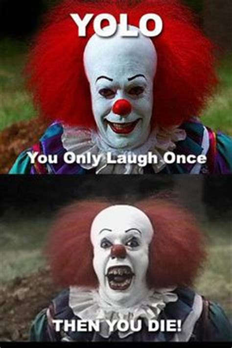 Pennywise The Clown Meme - 1000 images about pennywise on pinterest pennywise