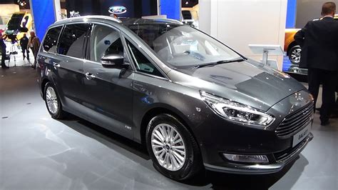 2016 Ford Galaxy by 2016 Ford Galaxy Titanium Exteror And Interior Iaa