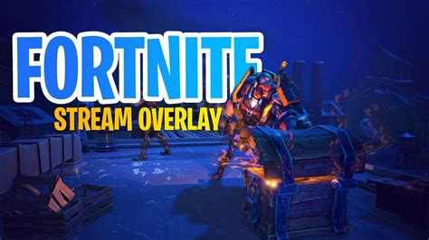 fortnite steam fortnite free overlay template for twitch