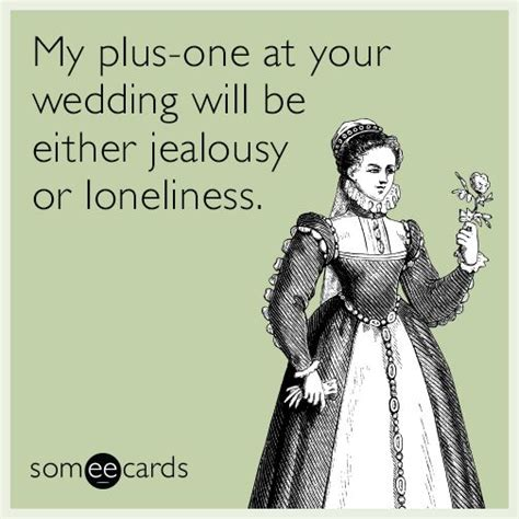 Wedding Jealousy Quotes by 1602 Best Humor Images On Office Humor Work
