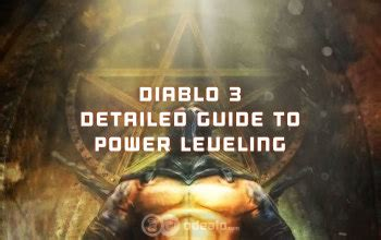 diablo 3 leveling guide almars guidescom diablo 3 power leveling how to detailed guide