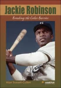 when did jackie robinson the color barrier hameray biography alan trussell cullen