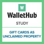 Unclaimed Gift Cards - study on gift cards as unclaimed property wallethub 174