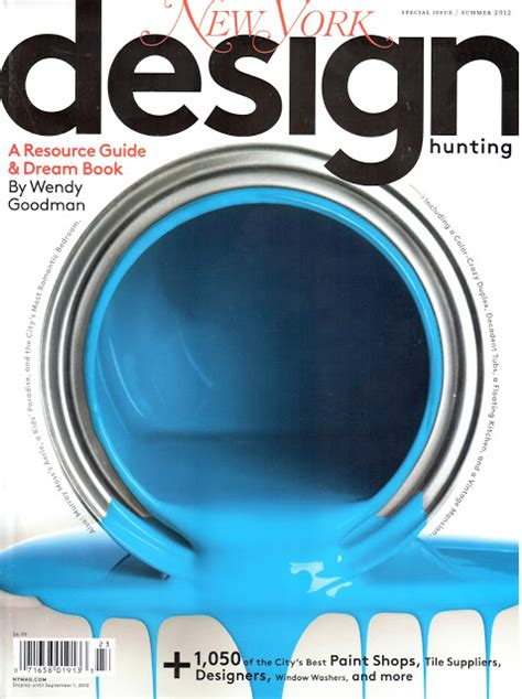 design magazine new york design my heart out new york design hunting magazine