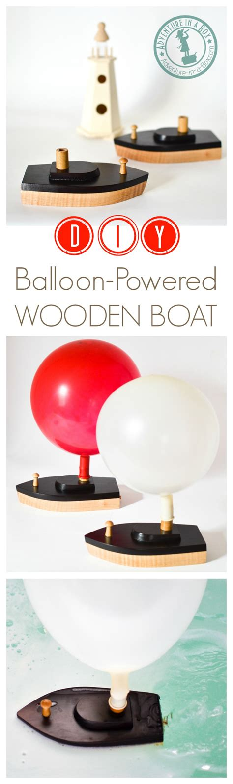 toy boat adventure diy balloon powered wooden toy boat adventure in a box