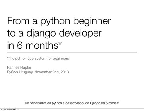 django tutorial for beginners ppt python ecosystem for beginners pycon uruguay 2013