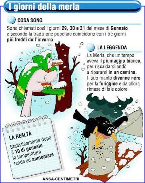 i giorni della merla testo i giorni della merla 29 30 31 gennaio agriturismo cupido
