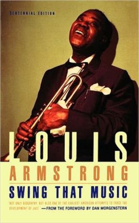 swing that music swing that music by louis armstrong 9780306805448