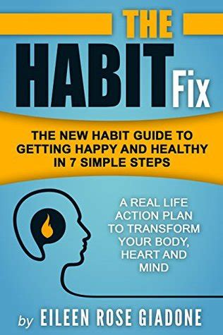 the truly happy you a simple guide to reigniting your inner spark books the habit fix the new habit guide to getting happy and