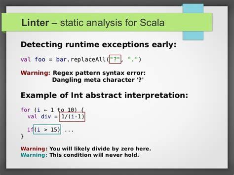 scala pattern matching condition linter static analysis scala workshop 2013