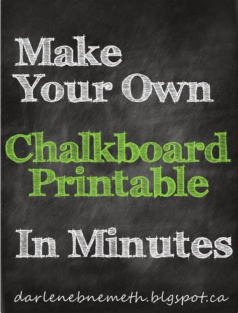 How To Make Your Own Signature On Paper - darlene nemeth make a chalkboard printable in minutes