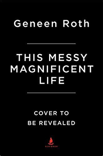 Amazon.com: This Messy Magnificent Life: A Field Guide