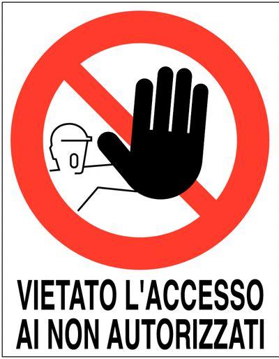 vietato ingresso vietato l 180 ingresso cartello