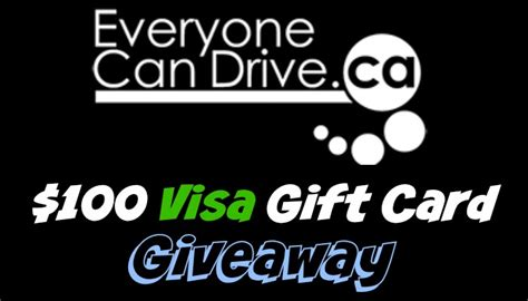 Visa Gift Card Only 1 - everyone can drive 100 visa gift card giveaway canada only 6 6 food and farming