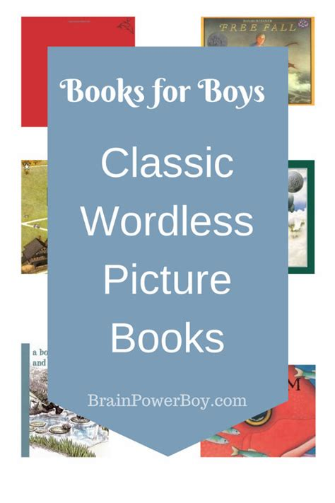 best wordless picture books best books for boys classic wordless picture books