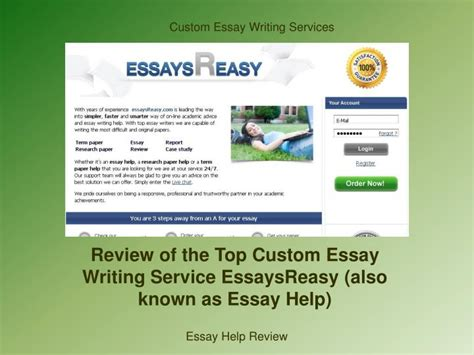 Custom Essay Writing Service Reviews by Ppt Review Of The Top Custom Essay Writing Service Essaysreasy Also Known As Essay Help
