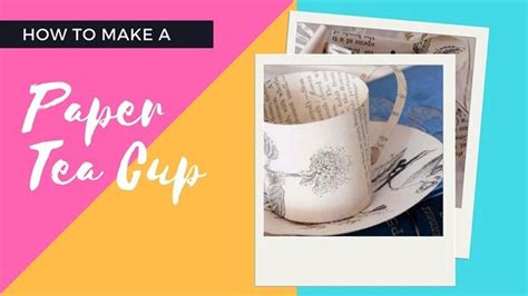 How To Make Paper Tea Cups - best 25 paper tea cups ideas on 3d paper