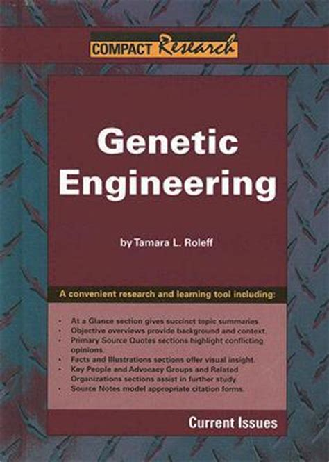 books about genetic engineering genetic engineering by tamara l roleff library binding