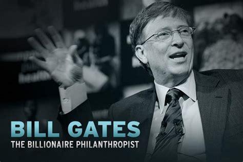 bill gates software billionaire biography by bill gates the billionaire philanthropist