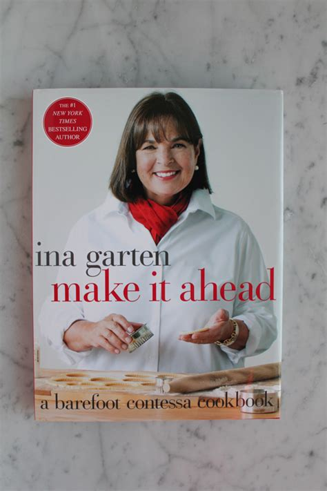 barefoot contessa cookbook recipe index ina s make it ahead cookbook hip foodie mom
