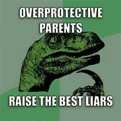 Overprotective Mom Meme - overprotective parents funny pictures quotes memes jokes
