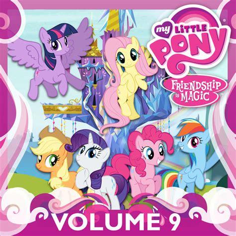 My Pony Friendship Is Magic Volume 7 my pony friendship is magic vol 9 on itunes
