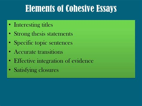 Strong Essay Topics by Writing Cohesive Essays Ppt